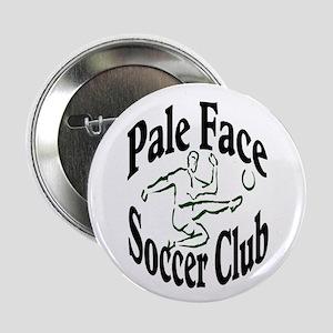 Pale Face Soccer Club Button