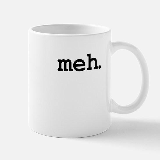 meh. Mugs