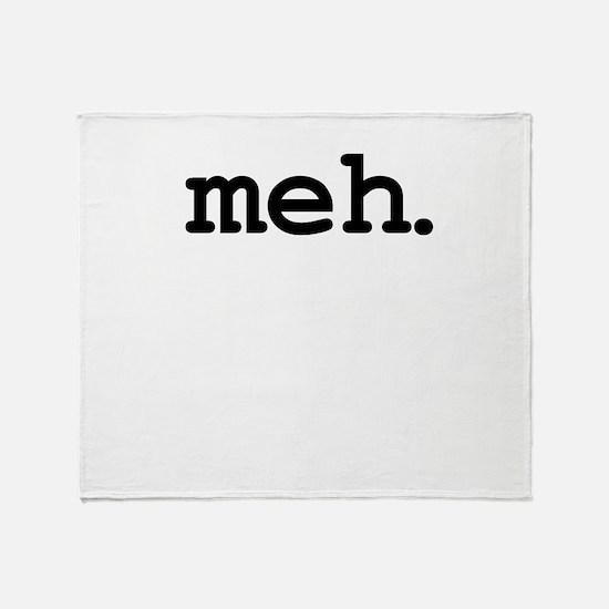 meh. Throw Blanket