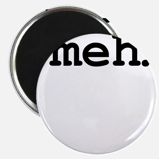 meh. Magnets