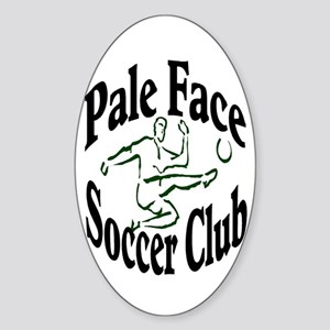 Pale Face Soccer Club Oval Sticker