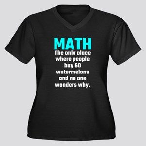 Math The Only Place Where People Plus Size T-Shirt