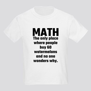Math The Only Place Where People Buy 60 Wa T-Shirt