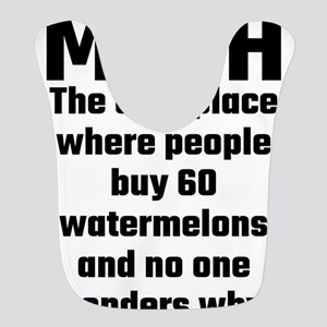 Math The Only Place Where People Buy 60 Waterm Bib