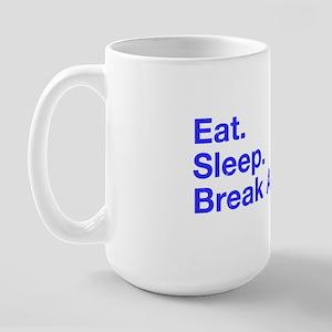 Eat Sleep Break Ankles Basketball Large Mug
