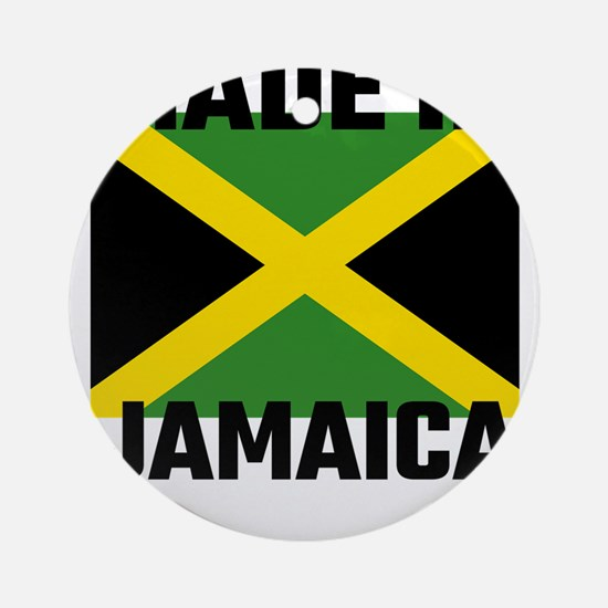 Made In Jamaica Round Ornament