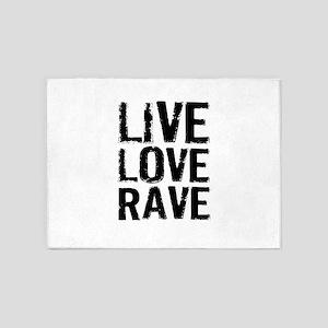 Live Love Rave 5'x7'Area Rug