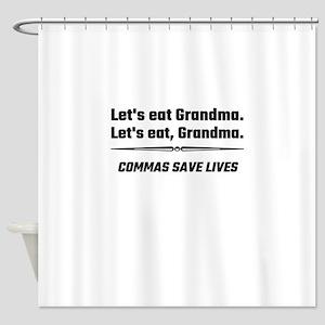 Let's Eat Grandma Commas Save Lives Shower Curtain