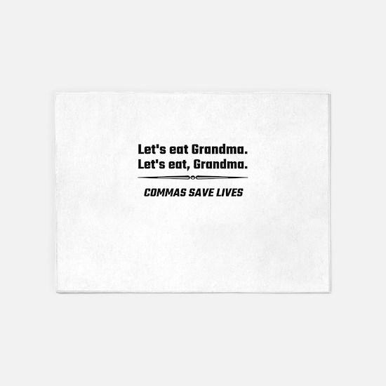 Let's Eat Grandma Commas Save Lives 5'x7'Area Rug