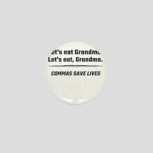 Let's Eat Grandma Commas Save Lives Mini Button