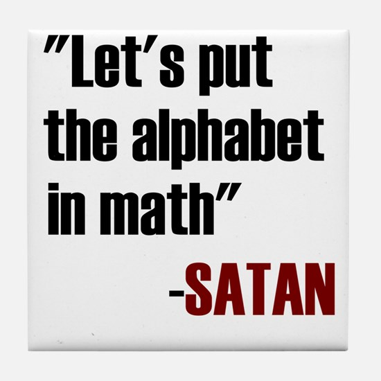 Let's Put The Alphabet In Math Said S Tile Coaster