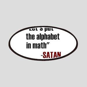 Let's Put The Alphabet In Math Said Satan Patch