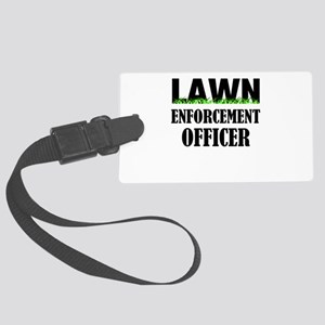 Lawn Enforcement Officer Large Luggage Tag