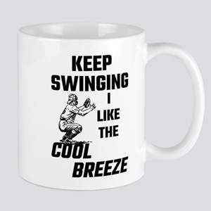 Keep Swinging I Like The Cool Breeze Mugs