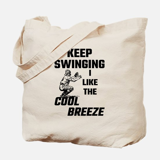 Keep Swinging I Like The Cool Breeze Tote Bag