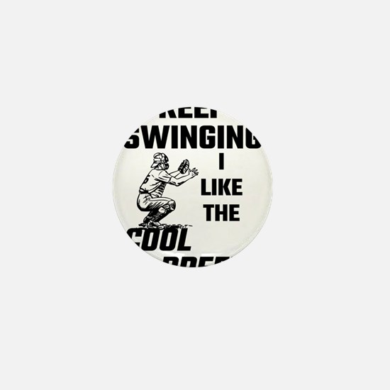 Keep Swinging I Like The Cool Breeze Mini Button