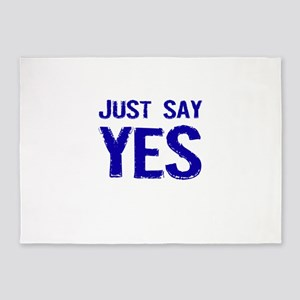Just Say Yes 5'x7'Area Rug