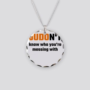 JUDOn't Know Who You're Mess Necklace Circle Charm