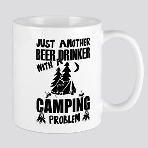 Just Another Beer Drinker With A Camping Prob Mugs