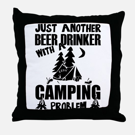 Just Another Beer Drinker With A Camp Throw Pillow