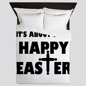 It's Not About The Bunny It's About Je Queen Duvet