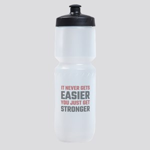 It Never Gets Easier You Just Get St Sports Bottle