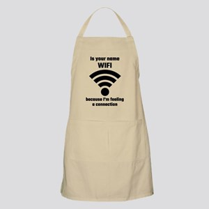 Is Your Name WIFI Because I'm Feeling A Con Apron