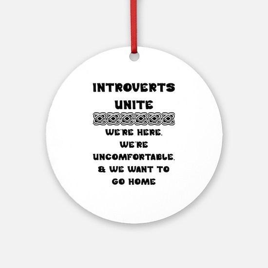 Introverts Unite Round Ornament