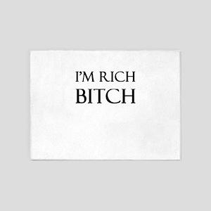 I'm Rich Bitch 5'x7'Area Rug