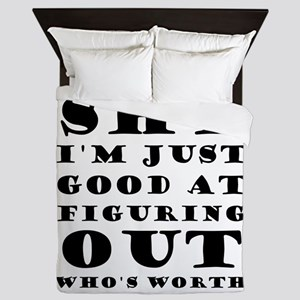 I'm Not Shy I'm Just Good At Figuring Queen Duvet