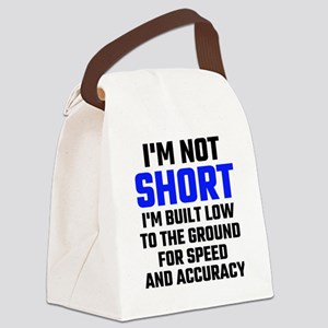 Im Not Short Canvas Lunch Bag
