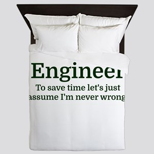 I'm an Engineer To save time Let's jus Queen Duvet