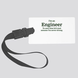 I'm an Engineer To save time Let Large Luggage Tag