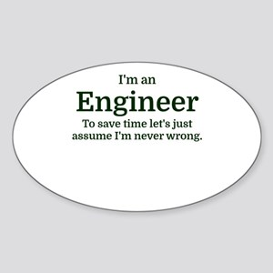 I'm an Engineer To save time Let's just as Sticker