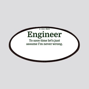 I'm an Engineer To save time Let's just assu Patch