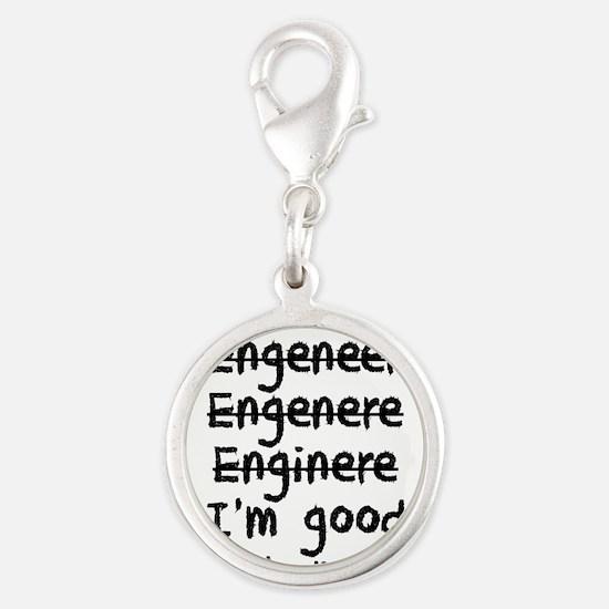 I'm An Engineer I'm Good At Math Charms