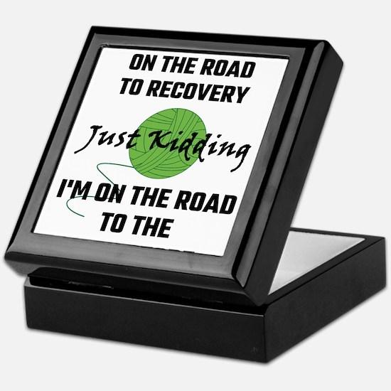I'm A Yarnaholic On The Road To Recov Keepsake Box
