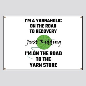 I'm A Yarnaholic On The Road To Recovery Banner