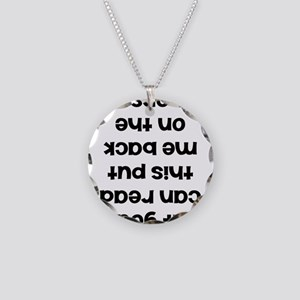 If you can read this put me Necklace Circle Charm