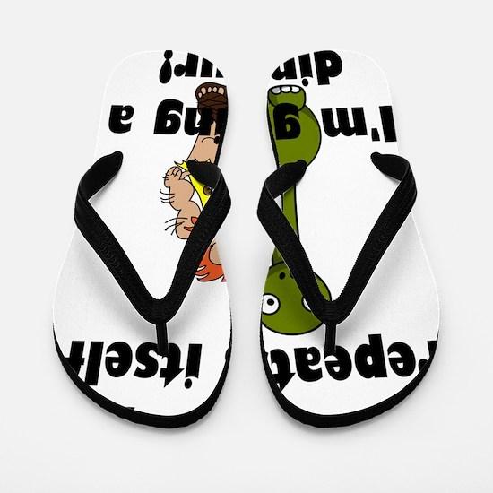 If history repeats itself I'm getting a Flip Flops
