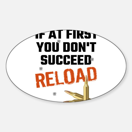 If At First You Don't Succeed Reload Decal