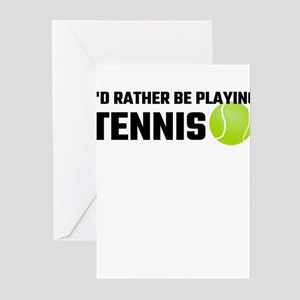 Id rather be playing tennis greeting cards cafepress id rather be playing tennis greeting cards m4hsunfo