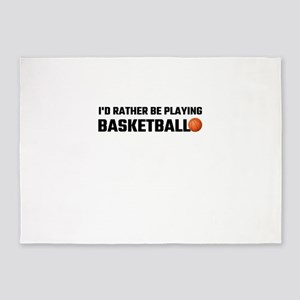 I'd Rather Be Playing Basketball 5'x7'Area Rug