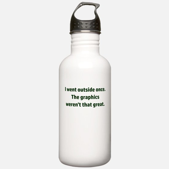 I went outside once. T Water Bottle