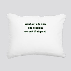 I went outside once. The Rectangular Canvas Pillow
