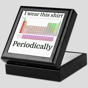 I wear this shirt Periodically Keepsake Box