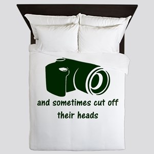 I shoot people and sometimes cut off t Queen Duvet
