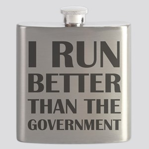 I Run Better Than The Government Flask