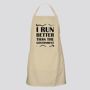 I Run Better Than The Government Apron