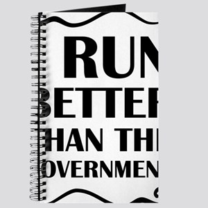 I Run Better Than The Government Journal